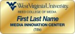 Reed College of Media - Media Innovation Center WVU Nametags