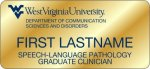 Speech-Language Pathology Graduate Clinician WVU Nametags